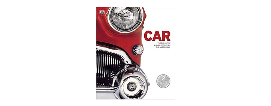 Car: The Definitive Visual History of the Automobile by DK