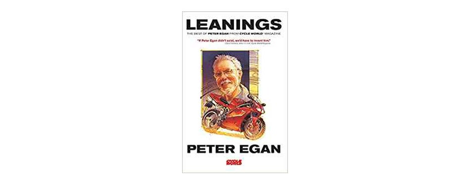 Leanings: The Best of Peter Egan from Cycle World Magazine by Peter Egan