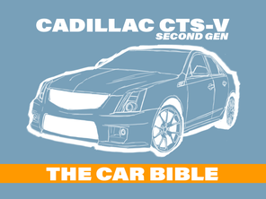 Cadillac CTS-V: The Car Bible (Second Gen)